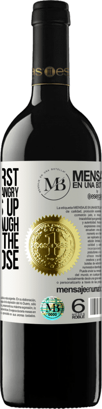 «It hurts first, then it makes you angry, and it ends up making you laugh. This is how the stages close» RED Edition Crianza 6 Months
