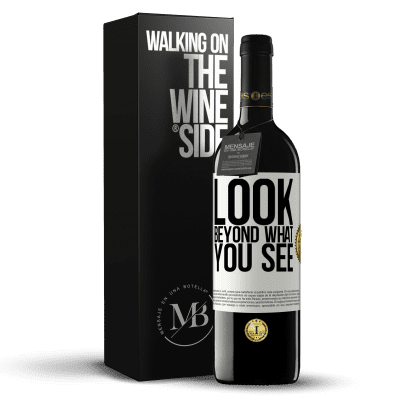 «Look beyond what you see» RED Edition Crianza 6 Months