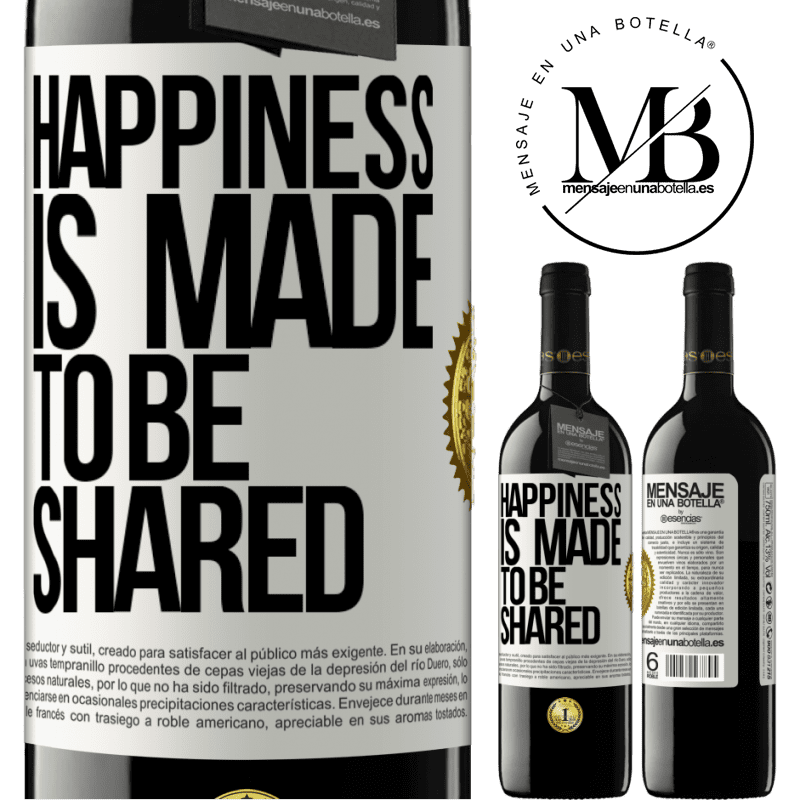 24,95 € Free Shipping | Red Wine RED Edition Crianza 6 Months Happiness is made to be shared White Label. Customizable label Aging in oak barrels 6 Months Harvest 2018 Tempranillo