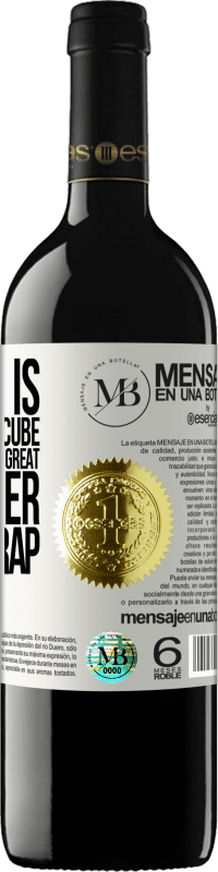 «My life is like a rubik's cube. When one side gets great, the other side is crap» RED Edition Crianza 6 Months