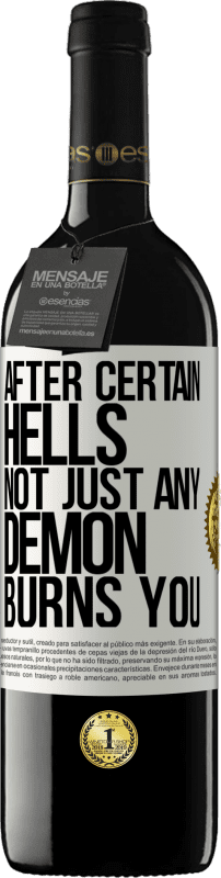 24,95 € Free Shipping | Red Wine RED Edition Crianza 6 Months After certain hells, not just any demon burns you White Label. Customizable label Aging in oak barrels 6 Months Harvest 2018 Tempranillo