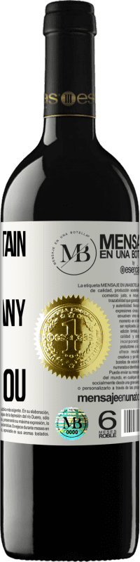 «After certain hells, not just any demon burns you» RED Edition Crianza 6 Months