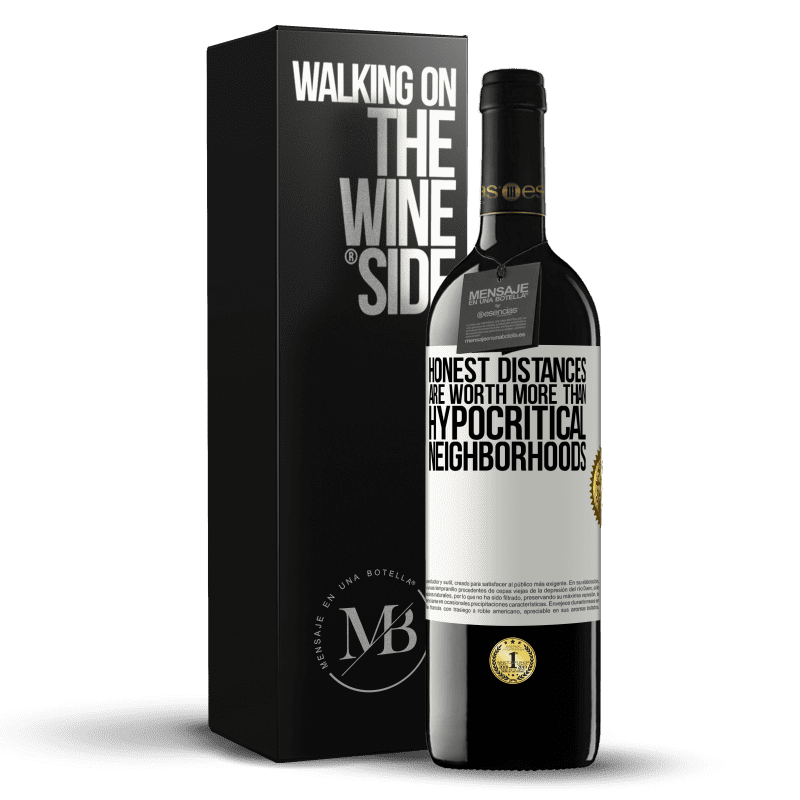 24,95 € Free Shipping | Red Wine RED Edition Crianza 6 Months Honest distances are worth more than hypocritical neighborhoods White Label. Customizable label Aging in oak barrels 6 Months Harvest 2018 Tempranillo