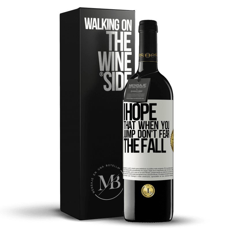 24,95 € Free Shipping | Red Wine RED Edition Crianza 6 Months I hope that when you jump don't fear the fall White Label. Customizable label Aging in oak barrels 6 Months Harvest 2018 Tempranillo