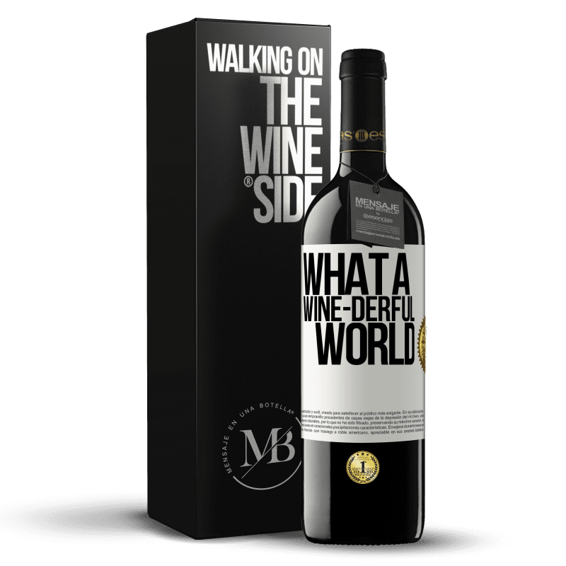 24,95 € Free Shipping | Red Wine RED Edition Crianza 6 Months What a wine-derful world White Label. Customizable label Aging in oak barrels 6 Months Harvest 2018 Tempranillo