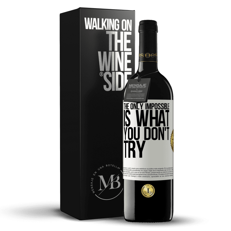 24,95 € Free Shipping | Red Wine RED Edition Crianza 6 Months The only impossible is what you don't try White Label. Customizable label Aging in oak barrels 6 Months Harvest 2018 Tempranillo