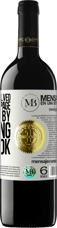«What is not solved turning the page, is solved by changing the book» RED Edition Crianza 6 Months