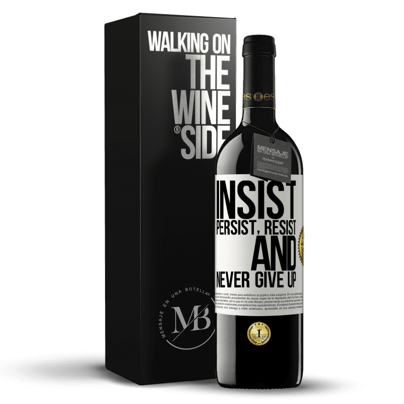 24,95 € Free Shipping   Red Wine RED Edition Crianza 6 Months Insist, persist, resist, and never give up White Label. Customizable label Aging in oak barrels 6 Months Harvest 2018 Tempranillo