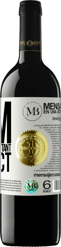 «I am my most important project» RED Edition Crianza 6 Months