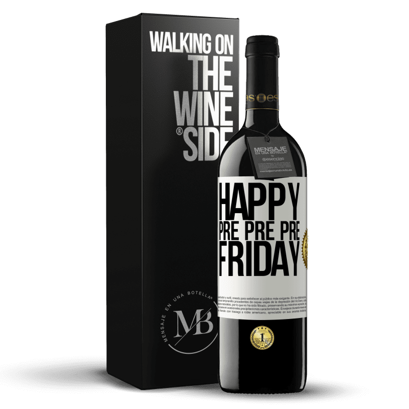 24,95 € Free Shipping | Red Wine RED Edition Crianza 6 Months Happy pre pre pre Friday White Label. Customizable label Aging in oak barrels 6 Months Harvest 2018 Tempranillo