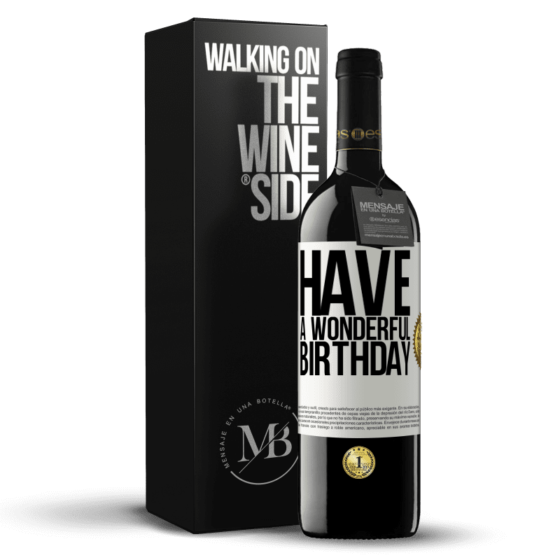 24,95 € Free Shipping | Red Wine RED Edition Crianza 6 Months Have a wonderful birthday White Label. Customizable label Aging in oak barrels 6 Months Harvest 2018 Tempranillo