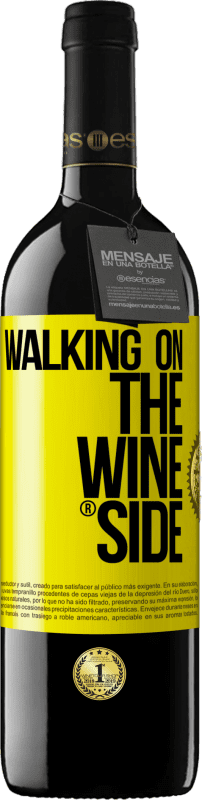 24,95 € | Red Wine RED Edition Crianza 6 Months Walking on the Wine Side® Yellow Label. Customizable label Aging in oak barrels 6 Months Harvest 2018 Tempranillo