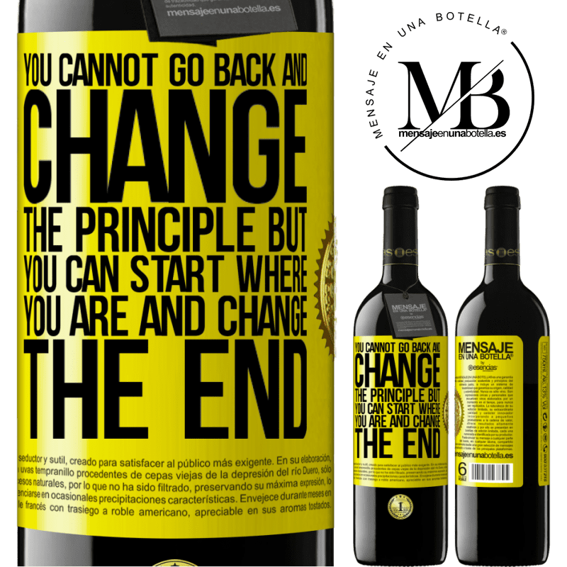 24,95 € Free Shipping | Red Wine RED Edition Crianza 6 Months You cannot go back and change the principle. But you can start where you are and change the end Yellow Label. Customizable label Aging in oak barrels 6 Months Harvest 2018 Tempranillo