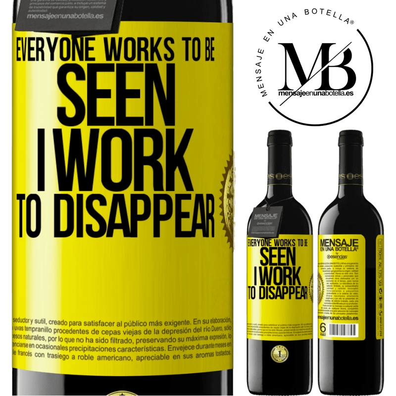 24,95 € Free Shipping | Red Wine RED Edition Crianza 6 Months Everyone works to be seen. I work to disappear Yellow Label. Customizable label Aging in oak barrels 6 Months Harvest 2018 Tempranillo