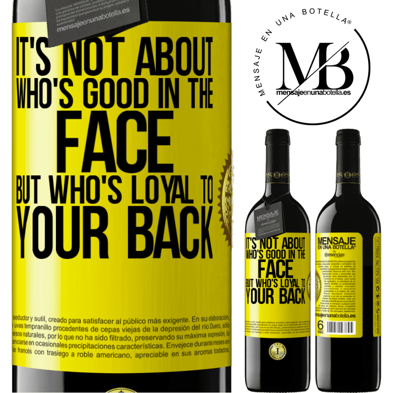 24,95 € Free Shipping | Red Wine RED Edition Crianza 6 Months It's not about who's good in the face, but who's loyal to your back Yellow Label. Customizable label Aging in oak barrels 6 Months Harvest 2018 Tempranillo