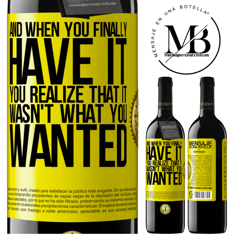 24,95 € Free Shipping | Red Wine RED Edition Crianza 6 Months And when you finally have it, you realize that it wasn't what you wanted Yellow Label. Customizable label Aging in oak barrels 6 Months Harvest 2018 Tempranillo