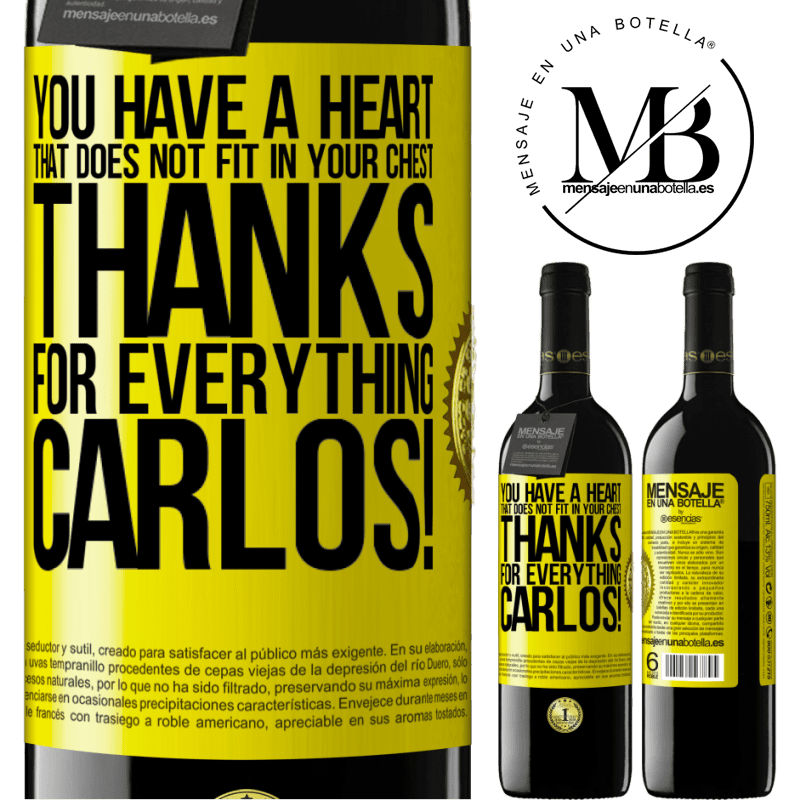 24,95 € Free Shipping | Red Wine RED Edition Crianza 6 Months You have a heart that does not fit in your chest. Thanks for everything, Carlos! Yellow Label. Customizable label Aging in oak barrels 6 Months Harvest 2018 Tempranillo