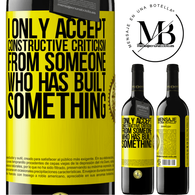 24,95 € Free Shipping | Red Wine RED Edition Crianza 6 Months I only accept constructive criticism from someone who has built something Yellow Label. Customizable label Aging in oak barrels 6 Months Harvest 2018 Tempranillo