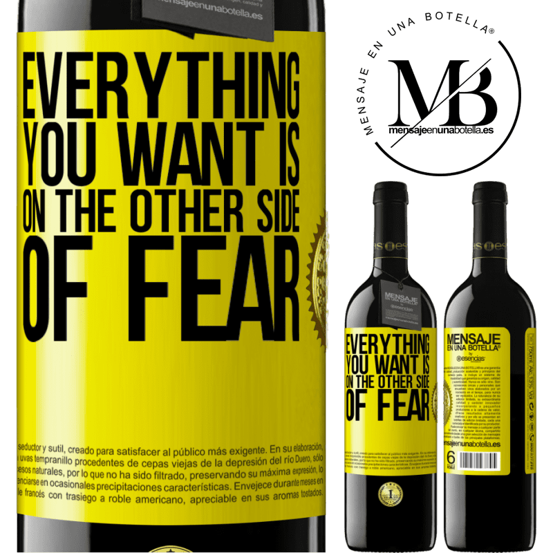24,95 € Free Shipping | Red Wine RED Edition Crianza 6 Months Everything you want is on the other side of fear Yellow Label. Customizable label Aging in oak barrels 6 Months Harvest 2018 Tempranillo