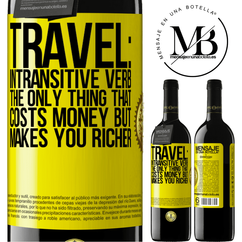 24,95 € Free Shipping | Red Wine RED Edition Crianza 6 Months Travel: intransitive verb. The only thing that costs money but makes you richer Yellow Label. Customizable label Aging in oak barrels 6 Months Harvest 2018 Tempranillo