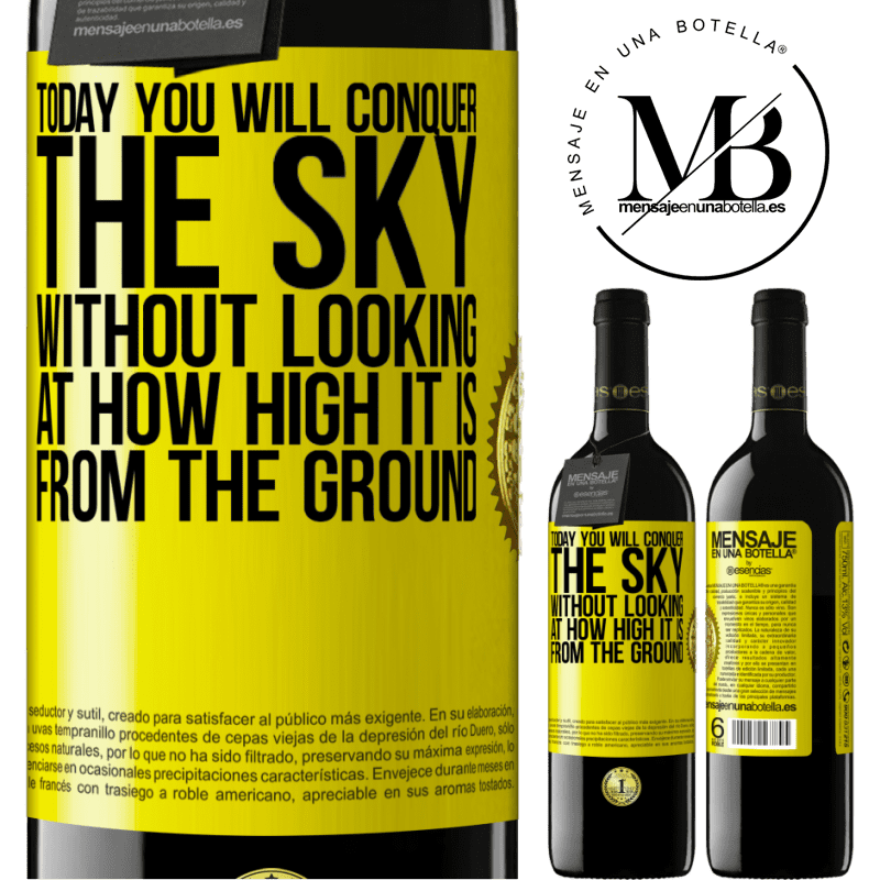 24,95 € Free Shipping | Red Wine RED Edition Crianza 6 Months Today you will conquer the sky, without looking at how high it is from the ground Yellow Label. Customizable label Aging in oak barrels 6 Months Harvest 2018 Tempranillo