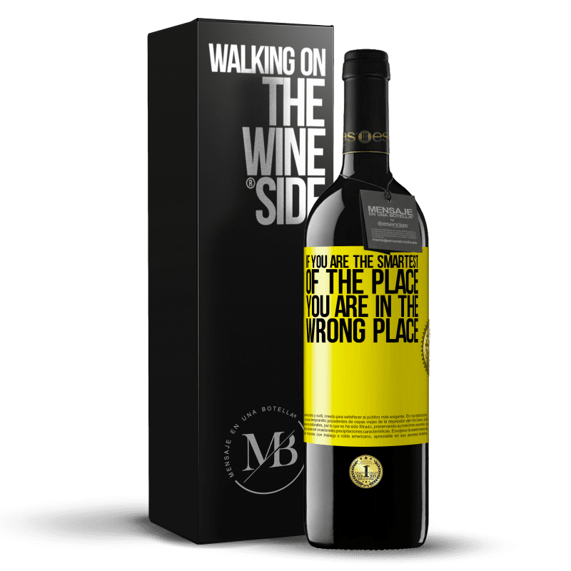 24,95 € Free Shipping | Red Wine RED Edition Crianza 6 Months If you are the smartest of the place, you are in the wrong place Yellow Label. Customizable label Aging in oak barrels 6 Months Harvest 2018 Tempranillo