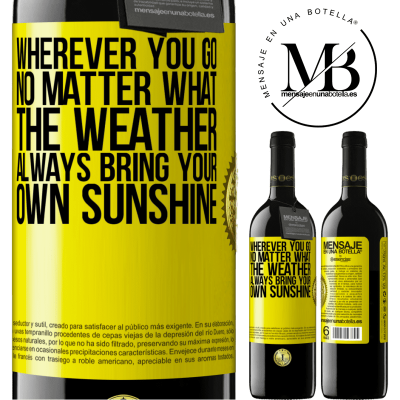 24,95 € Free Shipping | Red Wine RED Edition Crianza 6 Months Wherever you go, no matter what the weather, always bring your own sunshine Yellow Label. Customizable label Aging in oak barrels 6 Months Harvest 2018 Tempranillo