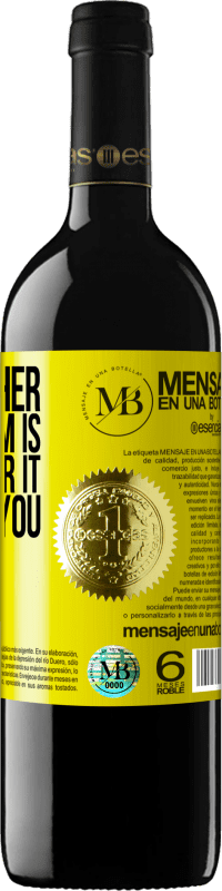 «The farther your dream is, the farther it will get you» RED Edition Crianza 6 Months