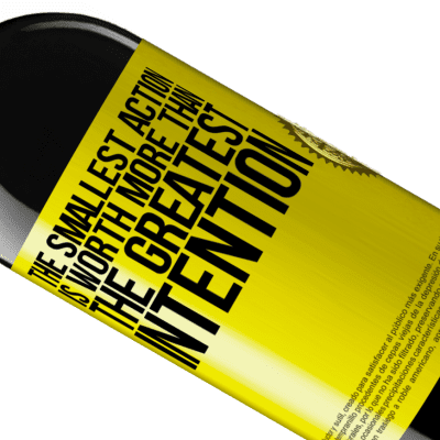Unique & Personal Expressions. «The smallest action is worth more than the greatest intention» RED Edition Crianza 6 Months