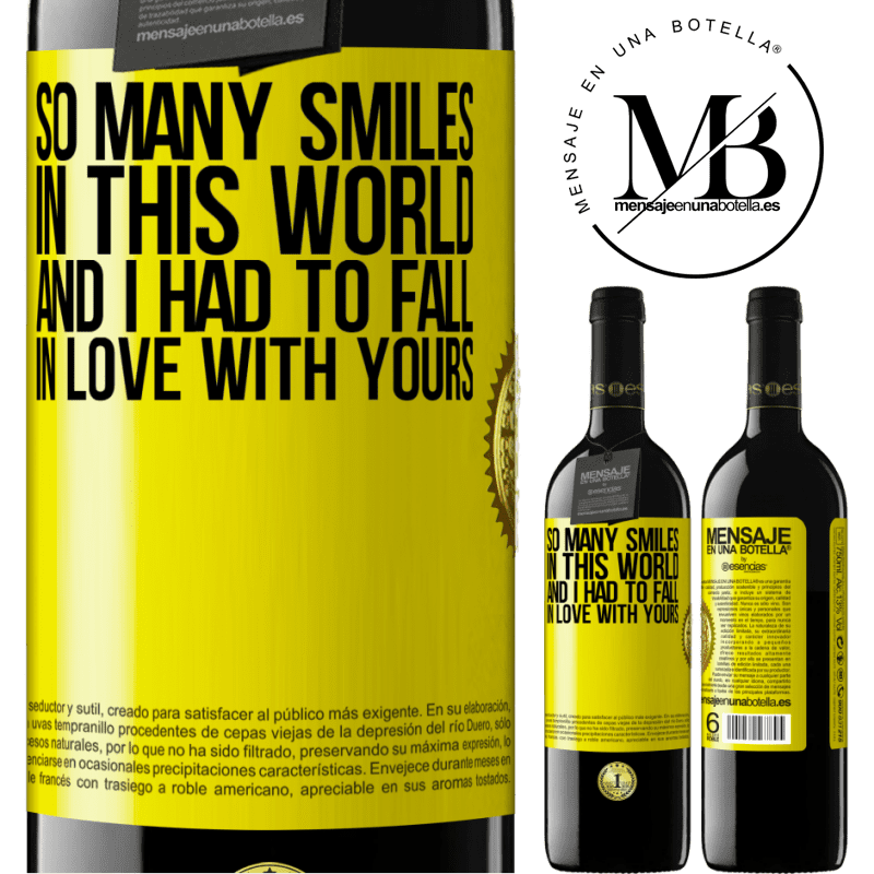 24,95 € Free Shipping | Red Wine RED Edition Crianza 6 Months So many smiles in this world, and I had to fall in love with yours Yellow Label. Customizable label Aging in oak barrels 6 Months Harvest 2018 Tempranillo