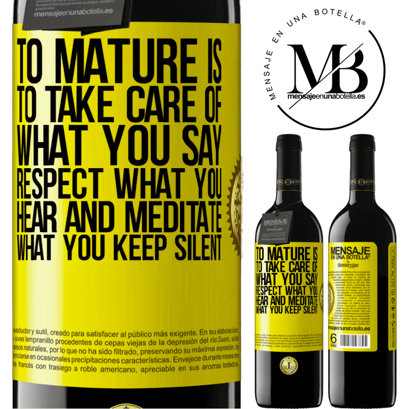 24,95 € Free Shipping | Red Wine RED Edition Crianza 6 Months To mature is to take care of what you say, respect what you hear and meditate what you keep silent Yellow Label. Customizable label Aging in oak barrels 6 Months Harvest 2018 Tempranillo