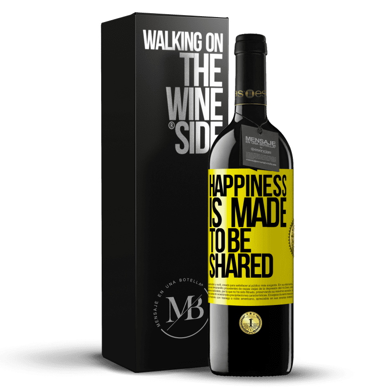 24,95 € Free Shipping | Red Wine RED Edition Crianza 6 Months Happiness is made to be shared Yellow Label. Customizable label Aging in oak barrels 6 Months Harvest 2018 Tempranillo