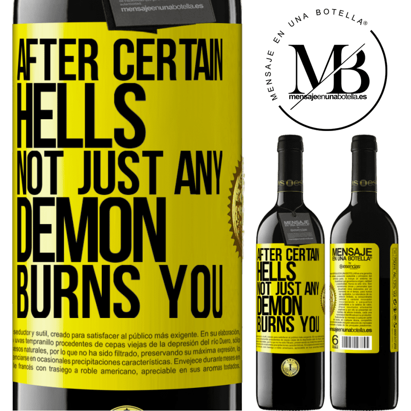 24,95 € Free Shipping | Red Wine RED Edition Crianza 6 Months After certain hells, not just any demon burns you Yellow Label. Customizable label Aging in oak barrels 6 Months Harvest 2018 Tempranillo