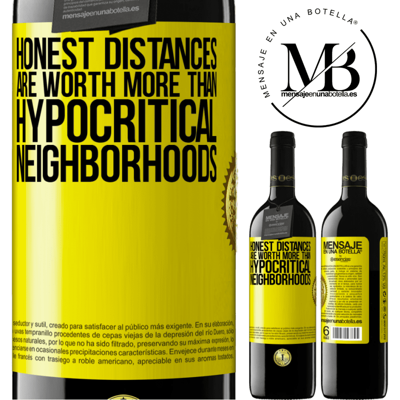 24,95 € Free Shipping | Red Wine RED Edition Crianza 6 Months Honest distances are worth more than hypocritical neighborhoods Yellow Label. Customizable label Aging in oak barrels 6 Months Harvest 2018 Tempranillo