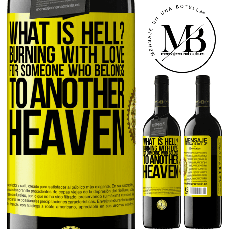 24,95 € Free Shipping | Red Wine RED Edition Crianza 6 Months what is hell? Burning with love for someone who belongs to another heaven Yellow Label. Customizable label Aging in oak barrels 6 Months Harvest 2018 Tempranillo