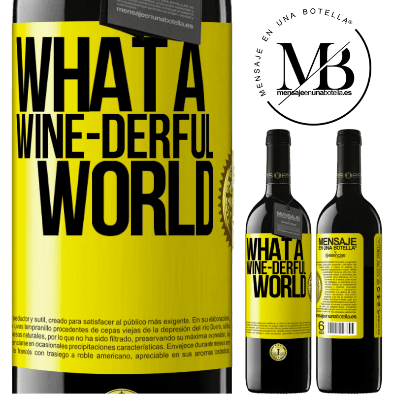 24,95 € Free Shipping | Red Wine RED Edition Crianza 6 Months What a wine-derful world Yellow Label. Customizable label Aging in oak barrels 6 Months Harvest 2018 Tempranillo