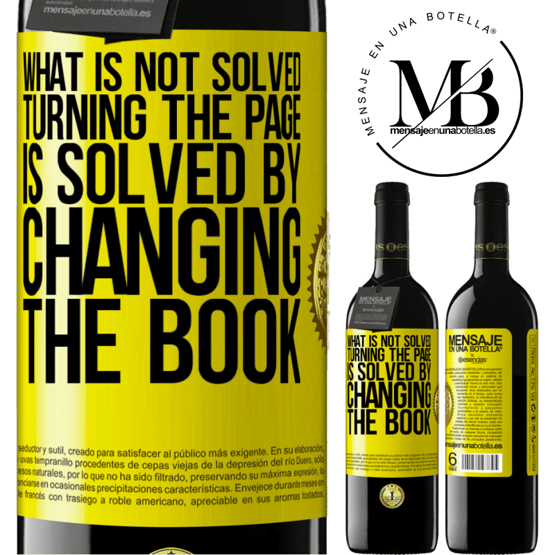 24,95 € Free Shipping | Red Wine RED Edition Crianza 6 Months What is not solved turning the page, is solved by changing the book Yellow Label. Customizable label Aging in oak barrels 6 Months Harvest 2018 Tempranillo