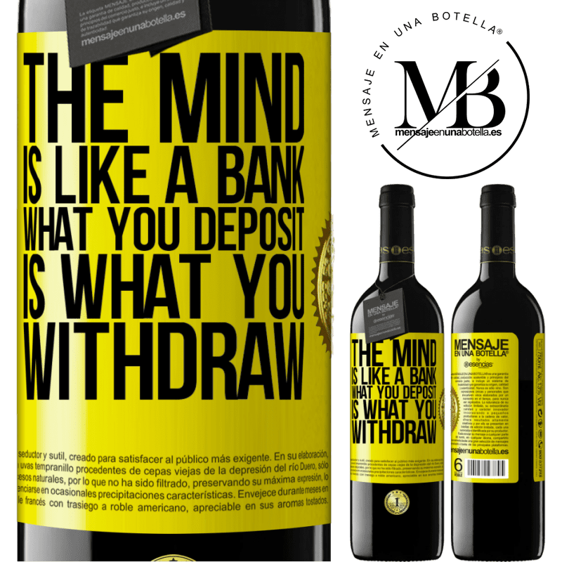 24,95 € Free Shipping | Red Wine RED Edition Crianza 6 Months The mind is like a bank. What you deposit is what you withdraw Yellow Label. Customizable label Aging in oak barrels 6 Months Harvest 2018 Tempranillo