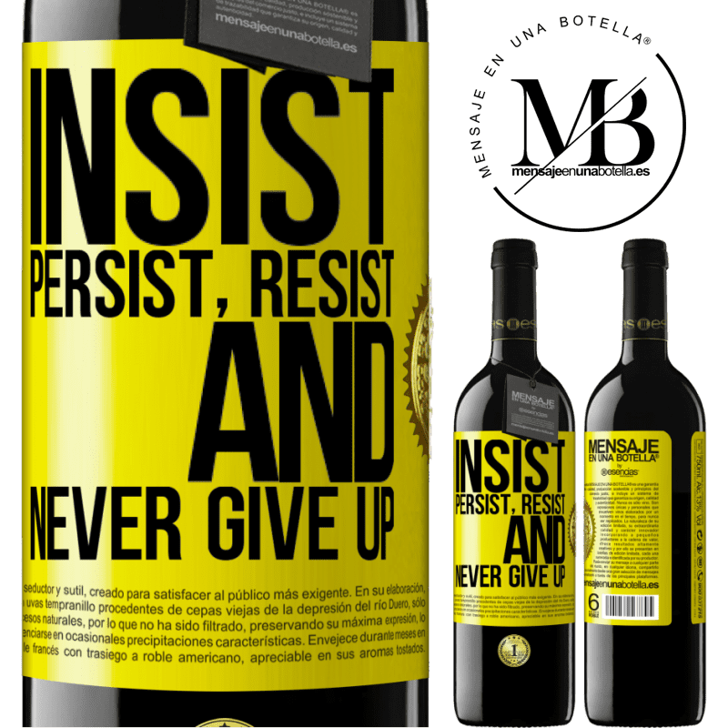 24,95 € Free Shipping   Red Wine RED Edition Crianza 6 Months Insist, persist, resist, and never give up Yellow Label. Customizable label Aging in oak barrels 6 Months Harvest 2018 Tempranillo