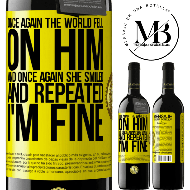 24,95 € Free Shipping | Red Wine RED Edition Crianza 6 Months Once again, the world fell on him. And once again, he smiled and repeated I'm fine Yellow Label. Customizable label Aging in oak barrels 6 Months Harvest 2018 Tempranillo