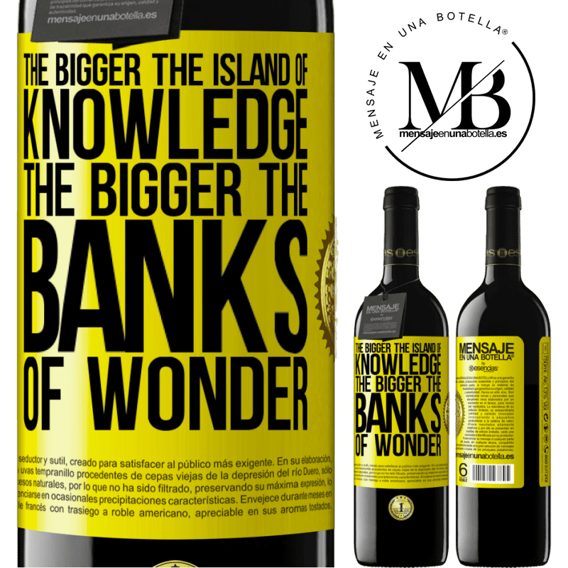 24,95 € Free Shipping | Red Wine RED Edition Crianza 6 Months The bigger the island of knowledge, the bigger the banks of wonder Yellow Label. Customizable label Aging in oak barrels 6 Months Harvest 2018 Tempranillo