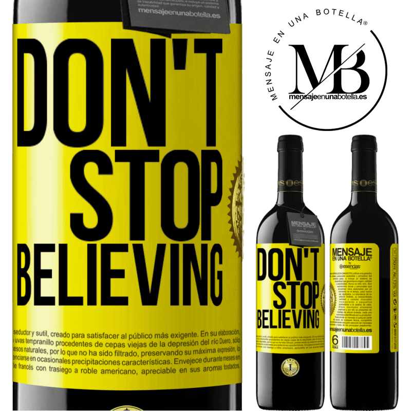 24,95 € Free Shipping | Red Wine RED Edition Crianza 6 Months Don't stop believing Yellow Label. Customizable label Aging in oak barrels 6 Months Harvest 2018 Tempranillo