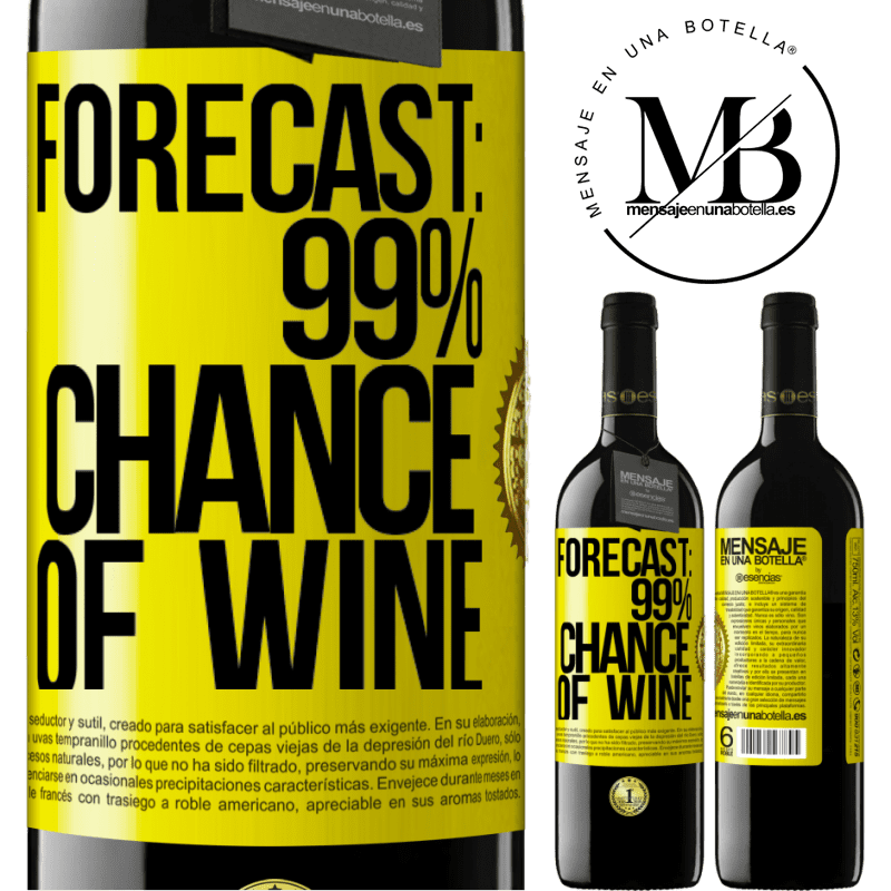 24,95 € Free Shipping   Red Wine RED Edition Crianza 6 Months Forecast: 99% chance of wine Yellow Label. Customizable label Aging in oak barrels 6 Months Harvest 2018 Tempranillo