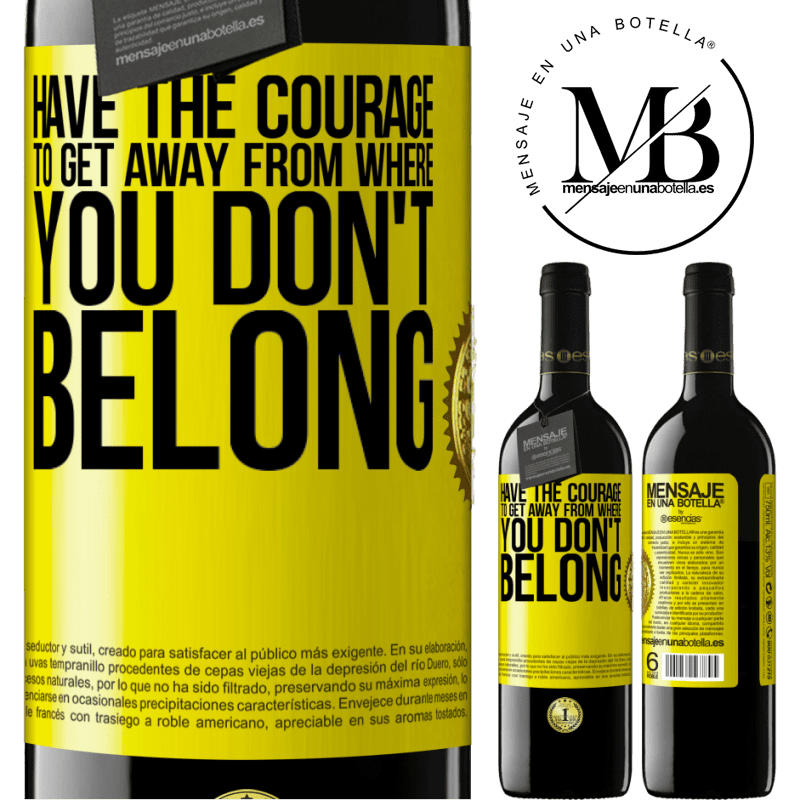 24,95 € Free Shipping | Red Wine RED Edition Crianza 6 Months Have the courage to get away from where you don't belong Yellow Label. Customizable label Aging in oak barrels 6 Months Harvest 2018 Tempranillo