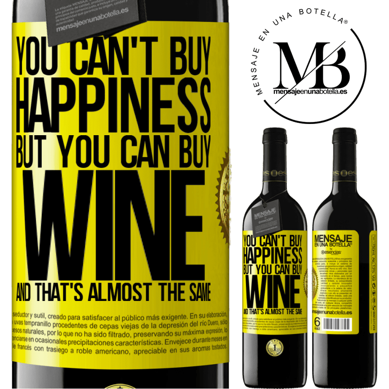 24,95 € Free Shipping | Red Wine RED Edition Crianza 6 Months You can't buy happiness, but you can buy wine and that's almost the same Yellow Label. Customizable label Aging in oak barrels 6 Months Harvest 2018 Tempranillo