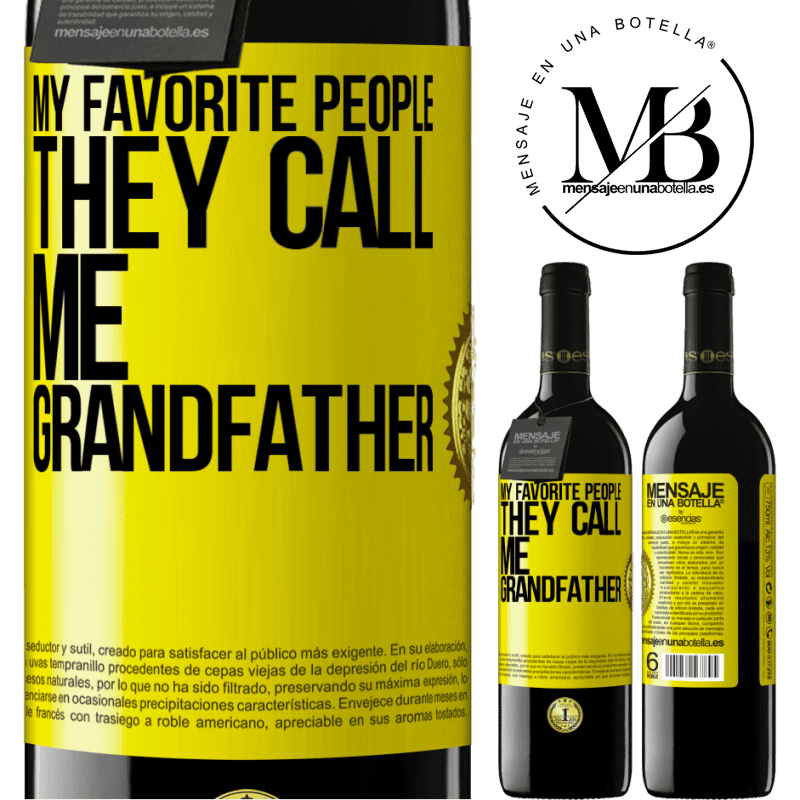 24,95 € Free Shipping | Red Wine RED Edition Crianza 6 Months My favorite people, they call me grandfather Yellow Label. Customizable label Aging in oak barrels 6 Months Harvest 2018 Tempranillo