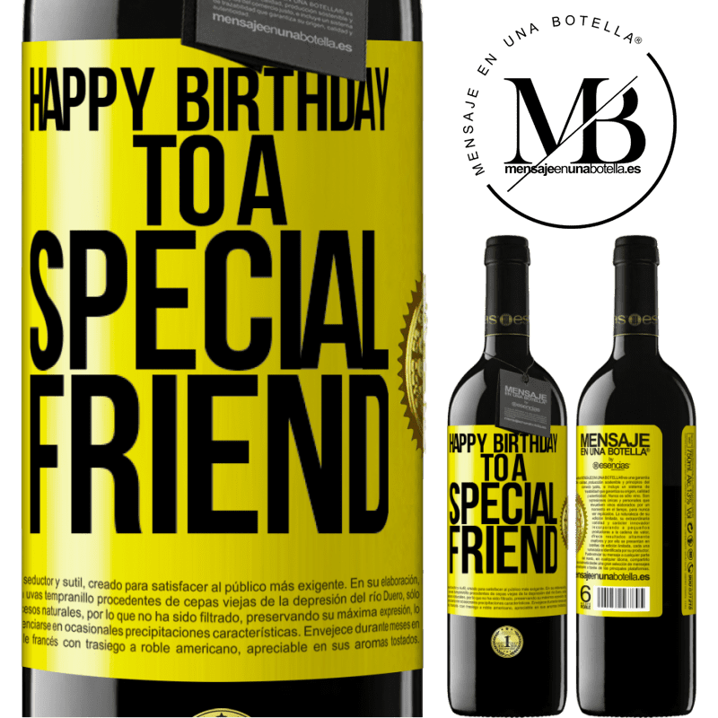 24,95 € Free Shipping | Red Wine RED Edition Crianza 6 Months Happy birthday to a special friend Yellow Label. Customizable label Aging in oak barrels 6 Months Harvest 2018 Tempranillo