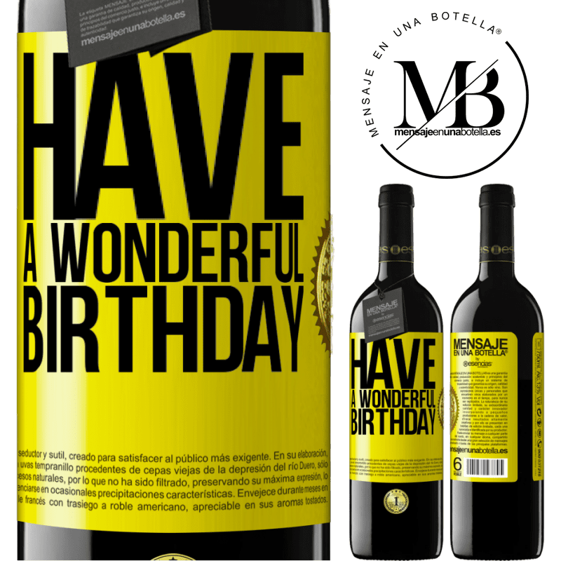 24,95 € Free Shipping | Red Wine RED Edition Crianza 6 Months Have a wonderful birthday Yellow Label. Customizable label Aging in oak barrels 6 Months Harvest 2018 Tempranillo