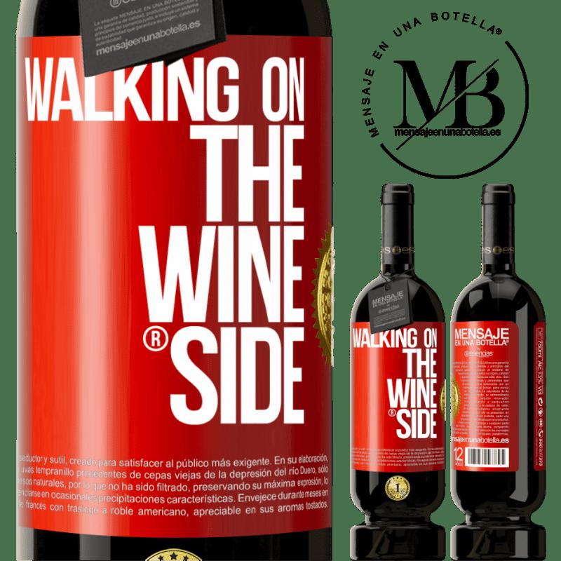 29,95 € Kostenloser Versand   Rotwein Premium Edition MBS® Reserva Walking on the Wine Side® Rote Markierung. Anpassbares Etikett Reserva 12 Monate Ernte 2013 Tempranillo