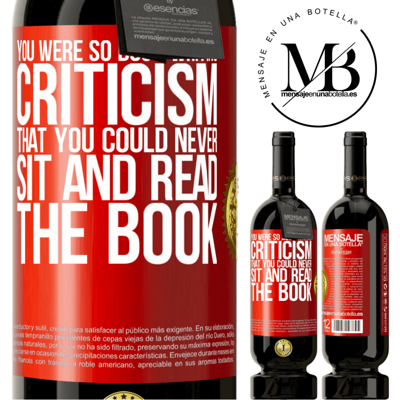 29,95 € Free Shipping | Red Wine Premium Edition MBS® Reserva You were so busy writing criticism that you could never sit and read the book Red Label. Customizable label Reserva 12 Months Harvest 2013 Tempranillo